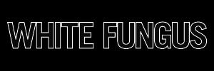 WhiteFungus